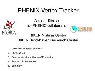 PHENIX Vertex Tracker