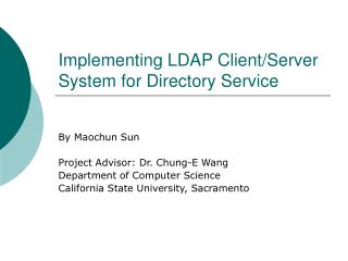 Implementing LDAP Client/Server System for Directory Service