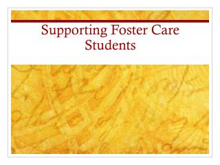 Supporting Foster Care Students