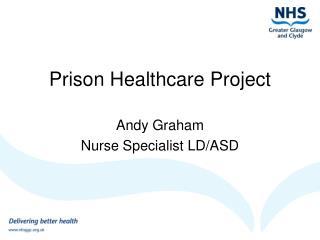Prison Healthcare Project