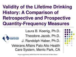 Laura B. Koenig, Ph.D. Theodore Jacob, Ph.D. J. Randolph Haber, Ph.D.