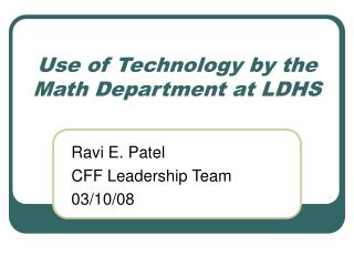 Use of Technology by the Math Department at LDHS