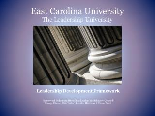 East Carolina University The Leadership University