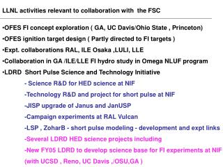 LLNL activities relevant to collaboration with  the FSC