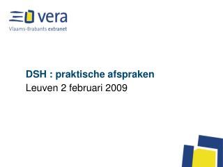 DSH : praktische afspraken
