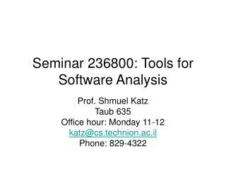 Seminar 236800: Tools for Software Analysis