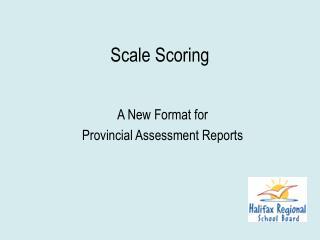 Scale Scoring
