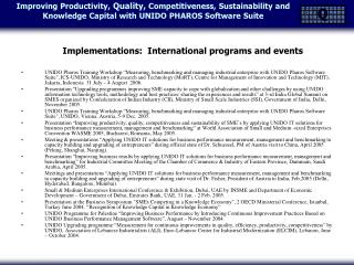 Implementations:  International programs and events