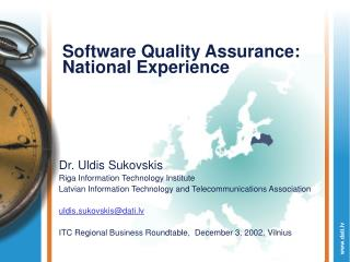 Software Quality Assurance: National Experience