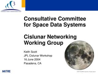 Consultative Committee for Space Data Systems Cislunar Networking Working Group