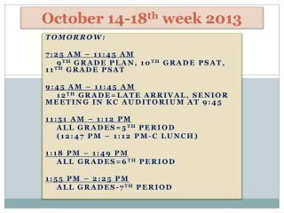 October 14-18 th  week 2013