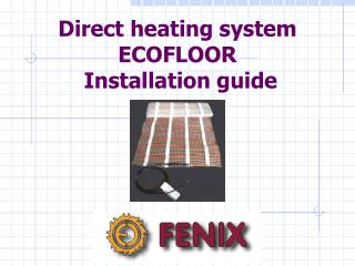 Direct heating system ECOFLOOR   Installation guide