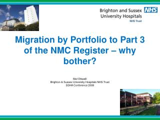 Migration by Portfolio to Part 3 of the NMC Register – why bother?