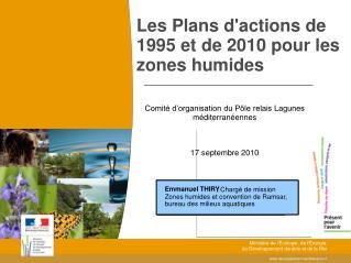 Les Plans d'actions de 1995 et de 2010 pour les zones humides