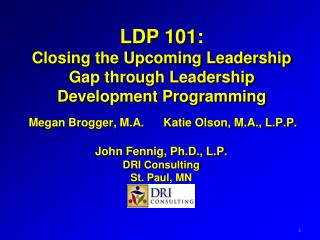 LDP 101: Closing the Upcoming Leadership Gap through Leadership Development Programming