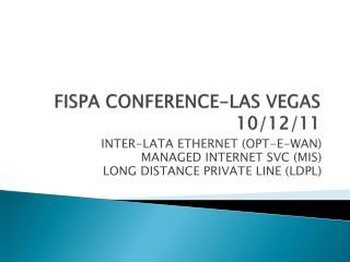 FISPA CONFERENCE-LAS VEGAS 10/12/11