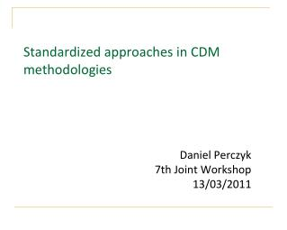 Standardized approaches in CDM methodologies