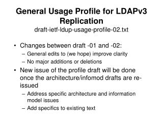 General Usage Profile for LDAPv3 Replication draft-ietf-ldup-usage-profile-02.txt