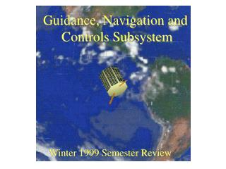 Guidance, Navigation and  Controls Subsystem