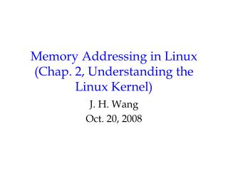 Memory Addressing in Linux (Chap. 2, Understanding the Linux Kernel)