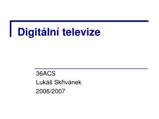 Digitální televize