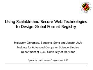 Using Scalable and Secure Web Technologies to Design Global Format Registry