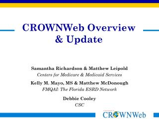 CROWNWeb Overview & Update