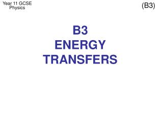 B3 ENERGY TRANSFERS