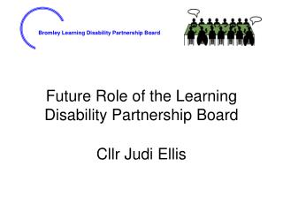 Future Role of the Learning Disability Partnership Board