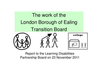 The work of the  London Borough of Ealing  Transition Board