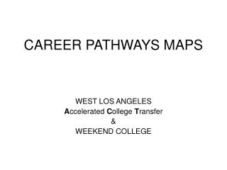 CAREER PATHWAYS MAPS