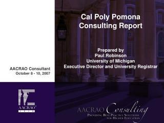 AACRAO Consultant October 8 - 10, 2007