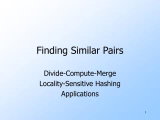 Finding Similar Pairs