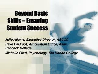 Beyond Basic Skills – Ensuring Student Success