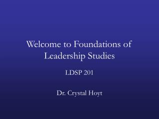 Welcome to Foundations of Leadership Studies
