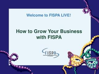 How to Grow Your Business with FISPA