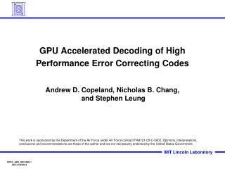 GPU Accelerated Decoding of High Performance Error Correcting Codes