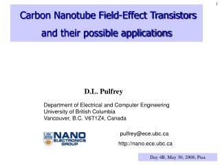 Carbon Nanotube Field-Effect Transistors and their possible applications
