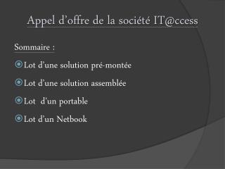 Appel d'offre de la société  IT@ ccess
