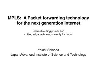 Yoichi Shinoda Japan Advanced Institute of Science and Technology