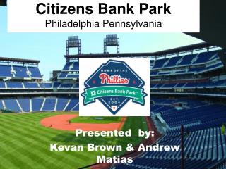 Citizens Bank Park Philadelphia Pennsylvania