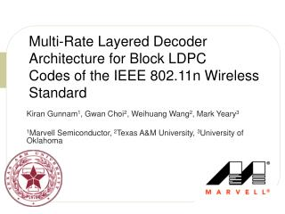 Multi-Rate Layered Decoder Architecture for Block LDPC Codes of the IEEE 802.11n Wireless Standard