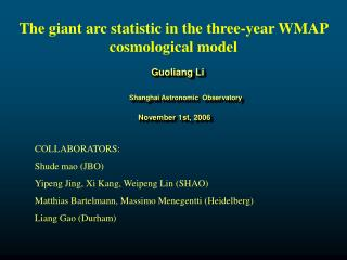 The g iant  a rc  statistic in the three-year WMAP cosmological model