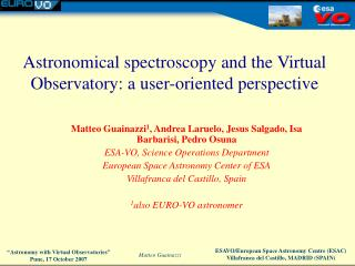 Astronomical spectroscopy and the Virtual Observatory: a user-oriented perspective