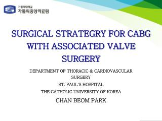 DEPARTMENT OF THORACIC & CARDIOVASCULAR SURGERY ST. PAUL ' S HOSPITAL