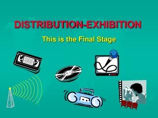 DISTRIBUTION-EXHIBITION