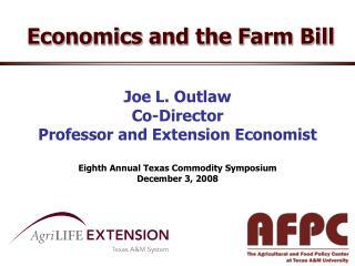 Economics and the Farm Bill