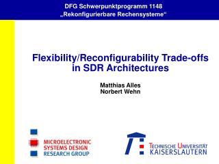 """DFG Schwerpunktprogramm 1148 """"Rekonfigurierbare Rechensysteme"""""""