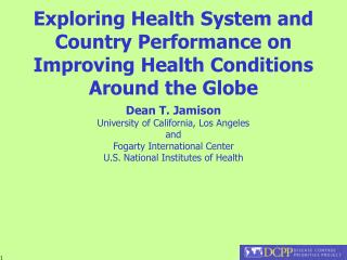 Exploring Health System and Country Performance on Improving Health Conditions Around the Globe