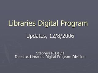 Libraries Digital Program